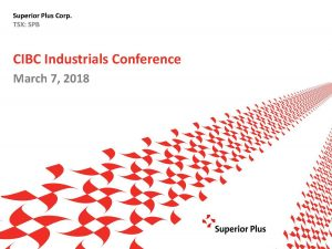 CIBC Industrials Conference March 7, 2018 (2.78MB – PDF)