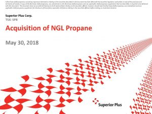 Superior Acquisition of NGL Propane May 30, 2018 (1MB – PDF)