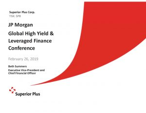 JP Morgan Global High Yield & Leveraged Finance Conference February 26, 2019 (1.2MB – PDF)