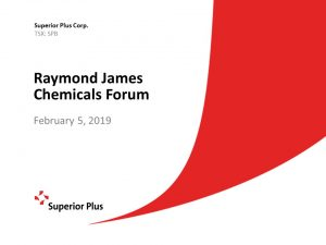 Raymond James Chemicals Forum February 5, 2019 (950KB – PDF)
