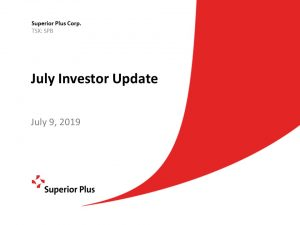 July Investor Update July 9, 2019 (2.24MB – PDF)